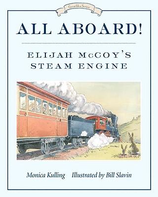All Aboard! By Kulling, Monica/ Slavin, Bill (ILT)